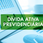 Conheça a atuação da PGFN na recuperação da dívida ativa previdenciária